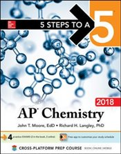 5 Steps to a 5 AP Chemistry 2018 - Moore, John T.