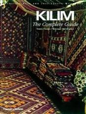 KILIM : Complete Guide - History, Pattern, Technique, Identification - Hull, Alastair