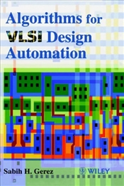 Algorithms for VLSI Design Automation - GEREZ, SABIH H.
