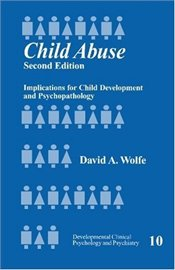 CHILD ABUSE - WOLFE, DAVID A.