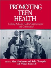 PROMOTING TEEN HEALTH - HENDERSON, ALAN
