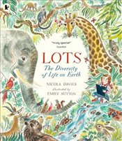 Lots: The Diversity of Life on Earth - Davies, Nicola