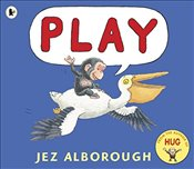 Play - Alborough, Jez