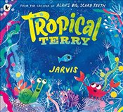 Tropical Terry - Jarvis,