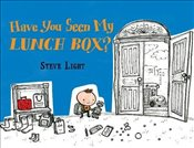 Have You Seen My Lunch Box? - Light, Steve