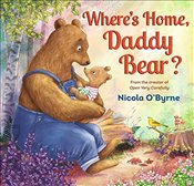 Wheres Home, Daddy Bear? - OByrne, Nicola