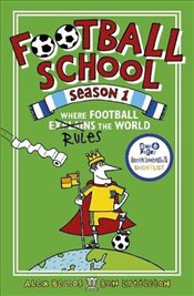 Football School Season 1: Where Football Explains the World - Bellos, Alex