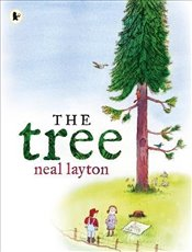 Tree: An Environmental Fable - Layton, Neal