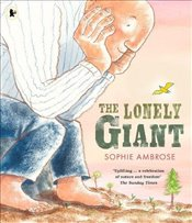 Lonely Giant - Ambrose, Sophie