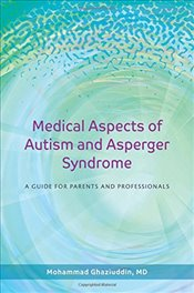 Medical Aspects of Autism and Asperger Syndrome - Ghaziuddin, Mohammad