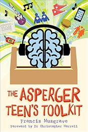 Asperger Teens Toolkit - Musgrave, Francis