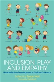 Inclusion, Play and Empathy -