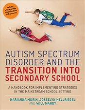 Autism Spectrum Disorder and the Transition into Secondary School - Murin, Marianna