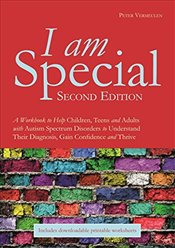I am Special: A Workbook to Help Children, Teens and Adults with Autism Spectrum Disorders to Unders - Vermeulen, Peter