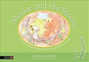 Mouse and the Storm: Children's reflexology to reduce anxiety and help soothe the senses - Quayle, Susan