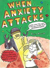 When Anxiety Attacks - Koscik, Terian