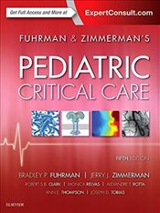Pediatric Critical Care, 5e - FCCM, Jerry J. Zimmerman MD PhD