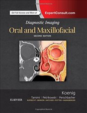Diagnostic Imaging : Oral and Maxillofacial, 2e - MS, Lisa J. Koenig BChD DDS