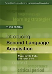Introducing Second Language Acquisition (Cambridge Introductions to Language and Linguistics) - Saville-Troike, Muriel