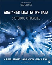 Analyzing Qualitative Data : Systematic Approaches - Bernard, H. Russell