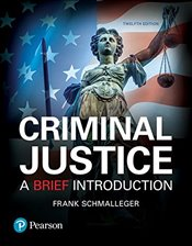 Criminal Justice : A Brief Introduction - Schmalleger, Frank