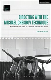 Directing with the Michael Chekhov Technique - Monday, Mark