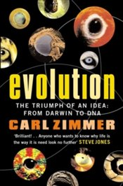 Evolution : The Triumph of an Idea : from Darwin to DNA - Zimmer, Carl