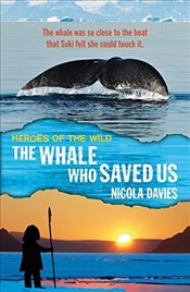 Whale Who Saved Us (Heroes of the Wild) - Davies, Nicola