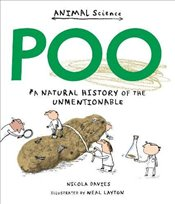 Poo: A Natural History of the Unmentionable (Animal Science) - Davies, Nicola