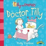 Tilly and Friends: Doctor Tilly - Dunbar, Polly