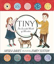 Tiny: The Invisible World of Microbes - Davies, Nicola