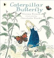 Caterpillar Butterfly (Our Stories) - French, Vivian