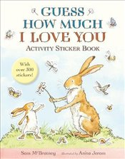 Guess How Much I Love You: Activity Sticker Book - McBratney, Sam