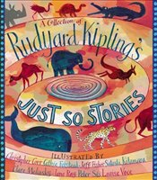 Collection of Rudyard Kiplings Just So Stories - Kipling, Rudyard