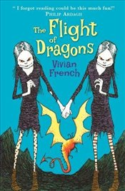 Flight of Dragons: The Fourth Tale from the Five Kingdoms (Tales from the Five Kingdoms) - French, Vivian