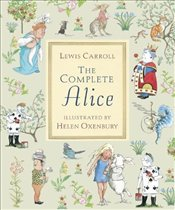 Complete Alice (Walker Illustrated Classics) - Carroll, Lewis
