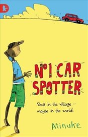 No. 1 Car Spotter (Walker Racing Reads) - Atinuke,