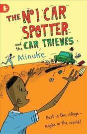 No. 1 Car Spotter and the Car Thieves - Atinuke,