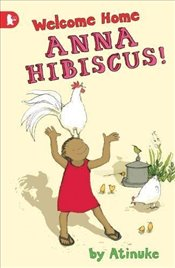Welcome Home, Anna Hibiscus! (Walker Racing Reads) - Atinuke,