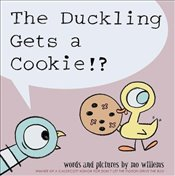 Duckling Gets a Cookie!? - Willems, Mo