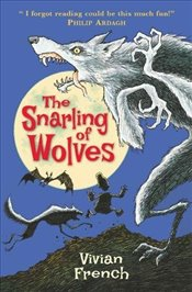 Snarling of Wolves: The Sixth Tale from the Five Kingdoms (Tales from the Five Kingdoms) - French, Vivian