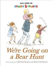 Were Going on a Bear Hunt Story Play (All Join In Story Plays) - Rosen, Michael