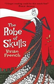 Robe of Skulls: The First Tale from the Five Kingdoms (Tales from the Five Kingdoms) - French, Vivian