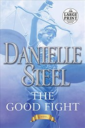 Good Fight (Random House Large Print) - Steel, Danielle