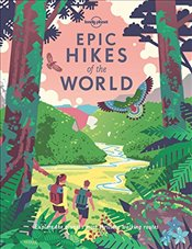 Epic Hikes of the World - Planet, Lonely
