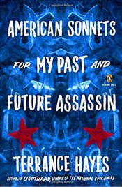American Sonnets for My Past and Future Assassin (Penguin Poets) - Hayes, Terrance