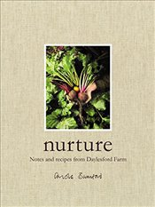 Nurture: Notes and Recipes from Daylesford Farm - Bamford, Carole
