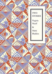 Two Stories - Woolf, Virginia
