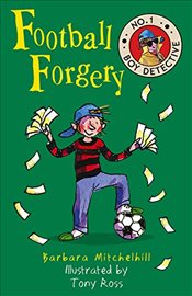 Football Forgery (No. 1 Boy Detective) - Mitchelhill, Barbara