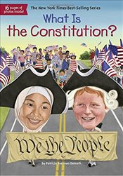 What Is the Constitution? (What Was?) - Demuth, Patricia Brennan